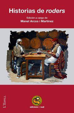 """Manel Arcos i Martínez. """"Historias e roders"""". Edicions del Sud Monster Trucks, Vehicles, Arches, Historia, Car, Vehicle, Tools"""