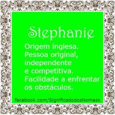 Significado do nome Stephanie   Significado dos Nomes