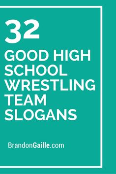 32 Good High School Wrestling Team Slogans