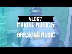 Vlog7 Making Music & Breaking Music Music Promotion, New Music, 10 Years, News, Youtube, Youtubers, Youtube Movies