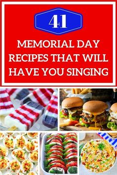 41 Memorial Day Recipes That Will Have You Singing Summer Recipes, New Recipes, Holiday Recipes, Cooking Recipes, Favorite Recipes, Family Recipes, Holiday Meals, Delicious Recipes, Yummy Food