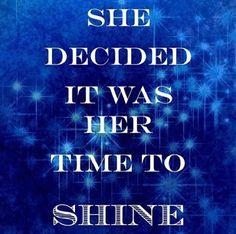 Shine!! Motivational Messages, Inspirational Quotes, Quotes To Live By, Me Quotes, Shine Quotes, Little Bit, Positive Words, Positive Thoughts, Good Advice