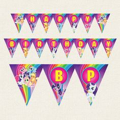 My Little Pony Birthday Bunting Banner Flag Instant Download by EasyInvites on Etsy https://www.etsy.com/listing/232213276/my-little-pony-birthday-bunting-banner