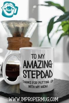 Father's Day Mugs | Amazing Stepdad Mug – Thanks for Not Putting Up With My Mom. Design printed using a sublimation process making the design part of the mug surface. Prints are high quality and won't scratch, peel or fade away over time. Design printed on both front and back sides of the mug. Collect this awesome mug. #FathersDayMugs #Mugs #PrintedMugs #GiftForFather #CeramicMugs #FathersDayGift #impropermug Fathers Day Mugs, Fathers Day Presents, Gifts For Father, Cute Mugs, Funny Mugs, Gifts For Expecting Dads, Putting Up With Me, Diy Mugs, Love Dad
