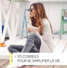 10 ASTUCES POUR SIMPLIFIER SON QUOTIDIEN – vivre mieux, vivre simplement, consommer mieux, bien-être - Good Vibes Only