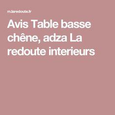 Avis Table basse chêne, adza La redoute interieurs