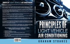 Principles of Light Vehicle Air Conditioning by Graham Stoakes