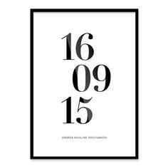 En plakat til dig der har en ganske særlig dag at fejre. Om det så er dit barns fødselsdag, din bryllupsdag eller noget helt tredje. Få en personlig og unik pla