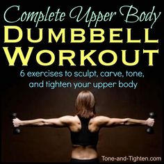 Upper Body Free Weight Dumbbell Workout | Tone and Tighten