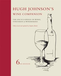 Hugh Johnsons Wine Companion The Encyclopedia of Wines Vineyards and Winemakers * Want additional info? Click on the image.