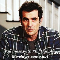 For example: no matter the situation, you're always on Team Dunphy. | 29 Admirable Traits You Inherit When You're A Dunphy