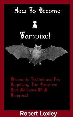 How to Become a Vampire: Shamanic Techniques; No, this will not make you immortal, no blood-drinking is required and you will not develop fangs; This book is kind of a mix between mysticism and self-help; A good read.