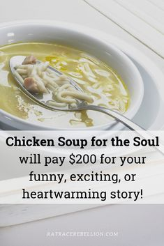 You could earn $200 if your story is accepted! Check out our post for more details and other WFH options. #workfromhome #extracash #earnmoneyonline #writing Soup For The Soul, Earn Extra Cash, Work From Home Jobs, Earn Money Online, Chicken Soup, You Funny, Writing, Ethnic Recipes, Check