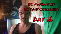 22 Pushups In 22 Days Challenge - Day 16