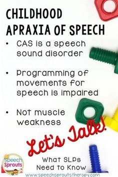 Childhood Apraxia of Speech: What SLPs Need to Know. This post is the first in a series: Let's talk about what I learned from an expert in CAS.