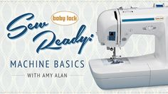 Sew Ready: Machine Basics class on Craftsy.com