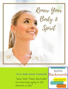 Aging Backwards: Reverse the Aging Process and Look 10 Years Younger in 30 Minutes a Day Earth Book, Aging Backwards, Reverse Aging, Medical Spa, Aging Process, Look Younger, Houston Tx, Plastic Surgery, Going To Work