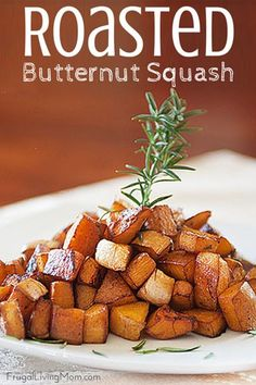 Butternut Squash: roasted veggies are the bomb! This Roasted Butternut ...