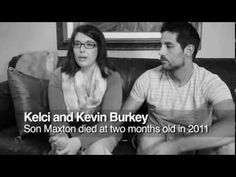 "SIDS, Infant Death, Infant loss. For video search ""Kevin and Kelci Burkey""."