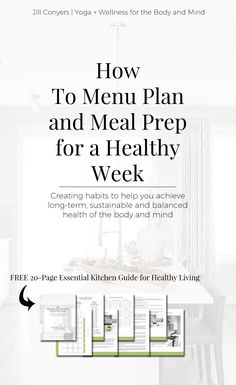 Menu planning and meal prep ultimately saves TIME. It saves MONEY. It means fewer less-desirable CALORIES. And, it means less STRESS. Click through to read the full article and download the FREE Essential Kitchen Guide for menu planning and meal prep. #menuplanning #mealprep #healthyliving #lifestyle #wellness #healthyhabits