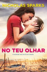 No Teu Olhar - SPARKS, NICHOLAS | Leyaonline
