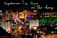 Experience Las Vegas on the Cheap