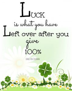 24 Great Lucky Quotes Images Thoughts Lucky Quotes Quotes To Live By