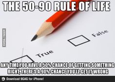 The 50-90 Rule of Life