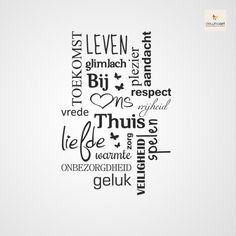 bij ons thuis - muurtekst tekststicker op de muur Home Quotes And Sayings, Sweet Quotes, Time Quotes, Wall Quotes, Housewarming Quotes, Live Love Life, Qoutes About Love, Dutch Quotes, Verses