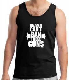 Obama Can't Ban These Guns Tank Top Large Black