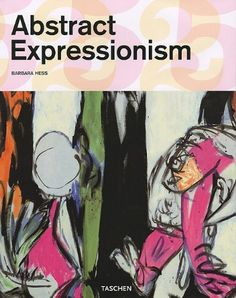 Abstract Expressionism (25) by Barbara Hess. $10.09. 96 pages. Series - 25. Publication: October 1, 2009. Publisher: TASCHEN America Llc; Taschen 25 special ed edition (October 1, 2009). Author: Barbara Hess