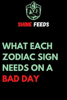 WHAT EACH ZODIAC SIGN NEEDS ON A BAD DAY Pisces Man, Aquarius Men, Sagittarius, Zodiac Sign Traits, Zodiac Facts, Astrology Zodiac, Horoscope, Mind Relaxation, Addicted To You