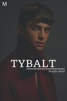 Tybalt, meaning People-Bold or From Bold People, English names, T baby boy names. - Baby Showers Tybalt meaning People-Bold or From Bold People English names T baby boy names T Baby Names, Strong Baby Names, Unique Baby Boy Names, Unisex Baby Names, Popular Baby Names, Unique Names, Baby Girl Names, Kid Names, Baby Name Book