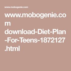 www.mobogenie.com download-Diet-Plan-For-Teens-1872127.html
