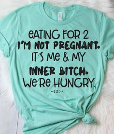 funny shirts for men . funny shirts for kids . funny shirts for guys . Funny Shirts Women, Funny Shirt Sayings, T Shirts With Sayings, Funny Tees, T Shirts For Women, Mom Sayings, T Shirt Quotes, Funny Quotes, Humor Quotes