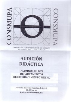 Audicion Didactica. Alumnos de los Departamentos de Cuerda y Viento Metal. Conservatorio Superior de Oviedo. Viernes, 25 de noviembre de 2016. 12:30 horas