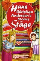 Free eBook: Hans Christian Andersen's Stories on Stage: A Collection of - http://freebiefresh.com/hans-christian-andersens-stories-on-stage-free-kindle-review/