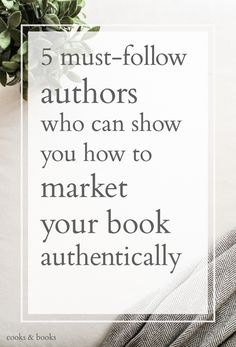 You don't need to reinvent the wheel with your marketing campaign, and you definitely don't need to be pushy or overly self-promotional! Here are the must-follow authors who know how to market their books authentically.