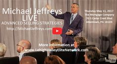 Lehigh Valley Elite Network presents Michael Jeffreys LIVE | ADVANCED SELLING STRATEGIES