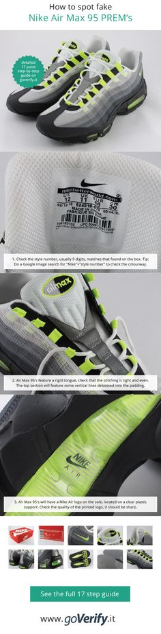 more photos 9f9ab 84b70 How to spot fake Nike Air Max 95 s, go to www.goverify.it