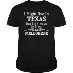 Always Be From Melbourne #name #tshirts #MELBOURNE #gift #ideas #Popular #Everything #Videos #Shop #Animals #pets #Architecture #Art #Cars #motorcycles #Celebrities #DIY #crafts #Design #Education #Entertainment #Food #drink #Gardening #Geek #Hair #beauty #Health #fitness #History #Holidays #events #Home decor #Humor #Illustrations #posters #Kids #parenting #Men #Outdoors #Photography #Products #Quotes #Science #nature #Sports #Tattoos #Technology #Travel #Weddings #Women