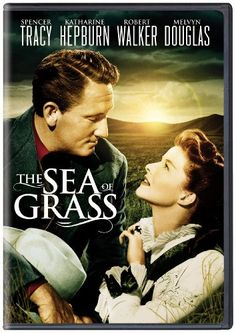The Sea of Grass ~ 1947