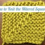 How to Knit a Mitered Square