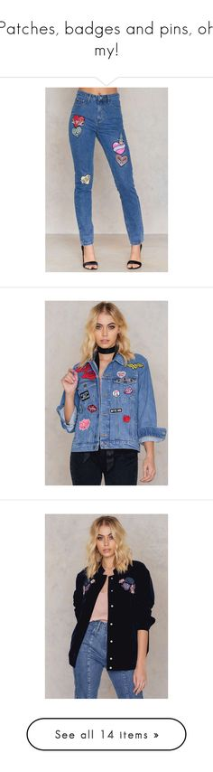 """""""Patches, badges and pins, oh my!"""" by nakdfashion ❤ liked on Polyvore featuring jeans, outerwear, jackets, multi-color leather jackets, oversized denim jacket, colorful denim jackets, patched jean jacket, patch jacket, floral print jacket and floral jacket"""