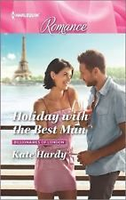 Billionaires of London: Holiday with the Best Man by Kate Hardy (2016,...