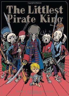 The Littlest Pirate King: Amazon.de: David B, Pierre Mac Orlan: Fremdsprachige Bücher