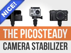 Kickstarter: The Picosteady - Video Camera Stabilizer: can be used with an iPhone, GoPro or small camera to shoot video.  Retail: $139