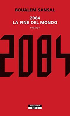 2084. La fine del mondo