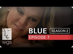 """""""Blue"""": Season 2, Ep. 7 -- """"Wow, Wow, Wow"""": Blue has her own private meeting with the father of the boy Josh insulted.   Watch the first 7 episodes of Blue season 2 now on youtube.com/wigs #watchwigs #bluefriday"""