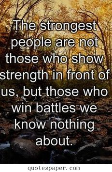 The strongest people | Quotes About Life